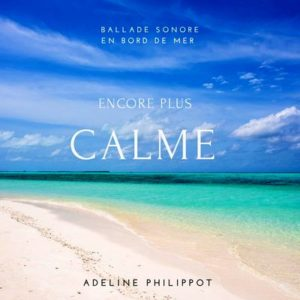 mp3-encore-plus-calme-soins-adeline-philippot